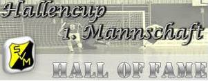 Hallencup 1. Herrenmannschaft - Hall of Fame