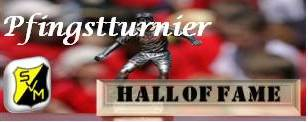 Pfingstturnier - Hall of Fame